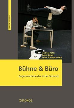 Bühne & Büro von Gerber,  Frank, Kotte,  Andreas, Schappach,  Beate