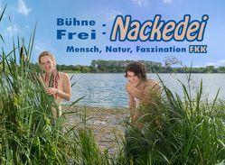 Bühne Frei: Nackedei von Koch,  Dirk, Sander,  Norbert