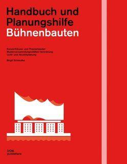 Bühnenbauten. Handbuch und Planungshilfe von Schmolke,  Birgit