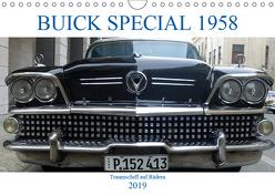 BUICK SPECIAL 1958 – Traumschiff auf Rädern (Wandkalender 2019 DIN A4 quer) von von Loewis of Menar,  Henning