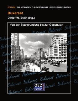Bukarest von Stein,  Detlef W
