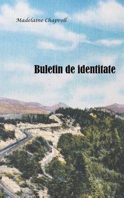 Buletinul de identitate von Chaproll,  Madelaine