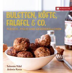Buletten, Köfte, Falafel & Co. von Kanza,  Jérémie, Lascève,  Charlotte, Vidal,  Salomée