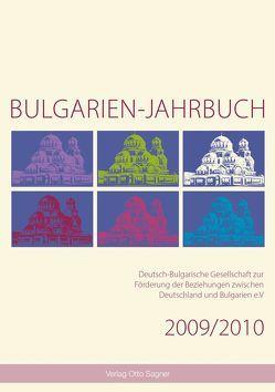 Bulgarien-Jahrbuch 2009 / 2010 von Comati,  Sigrun, Gesemann,  Wolfgang, Krauss,  Raiko, Schaller,  Helmut