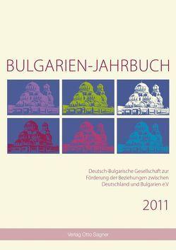 Bulgarien-Jahrbuch 2011 von Comati,  Sigrun, Gesemann,  Wolfgang, Krauss,  Raiko, Schaller,  Helmut