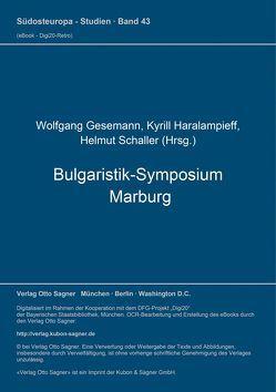 Bulgaristik-Symposium Marburg (= Bulgarische Sammlung, Bd. 7) von Gesemann,  Wolfgang