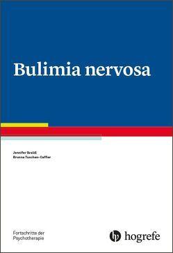 Bulimia nervosa von Svaldi,  Jennifer, Tuschen-Caffier,  Brunna
