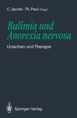 Bulimia und Anorexia nervosa von Jacobi,  Corinna, Paul,  Thomas