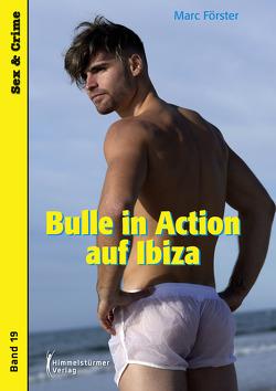Bulle in Action auf Ibiza von Förster,  Marc
