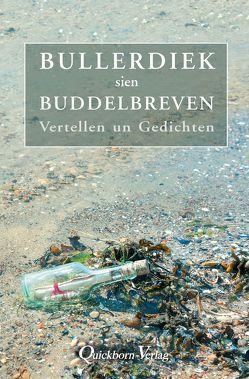 Bullerdiek sien Buddelbreven von Bullerdiek,  Bolko