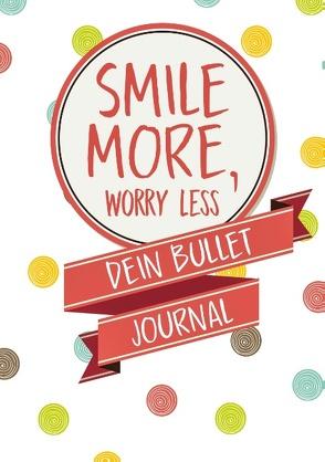 "Bullet Journal ""Smile More Worry Less"" – Das Bulletjournal A5 von Dalet Notizbücher"