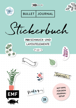 Bullet Journal – Stickerbuch Band 2: 900 neue Schmuck- und Layoutelemente