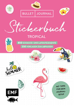 Bullet Journal – Stickerbuch Tropical: 900 Schmuck- und Layoutelemente
