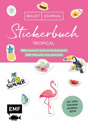 Bullet Journal – Stickerbuch Tropical: 850 Schmuck- und Layoutelemente