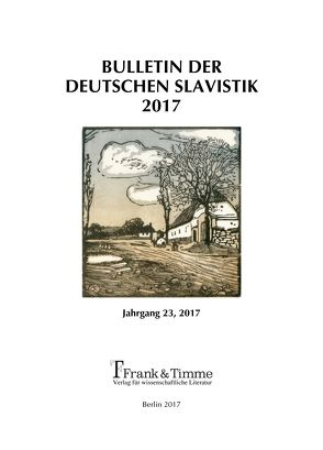 Bulletin der Deutschen Slavistik 2017 von Kempgen,  Sebastian, Udolph,  Ludger