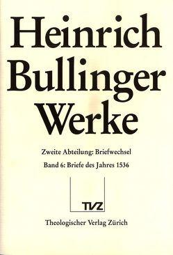 Bullinger, Heinrich: Werke von Bächtold,  Hans-Ulrich, Bullinger,  Heinrich, Henrich,  Rainer