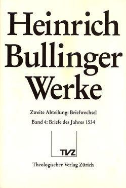 Bullinger, Heinrich: Werke von Bächtold,  Hans-Ulrich, Bullinger,  Heinrich, Rüetschi,  Kurt-Jacob, Senn,  Matthias, Zsindely,  Endre