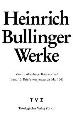 Bullinger, Heinrich: Werke von Bodenmann,  Reinhard, Bullinger,  Heinrich, Kess,  Alexandra, Steiniger,  Judith