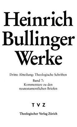 Bullinger, Heinrich: Werke von Baschera,  Luca, Bullinger,  Heinrich