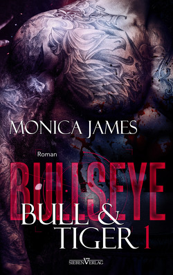 Bullseye – Bull & Tiger von James,  Monica, Pranga,  Sylvia