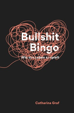 Bullshit Bingo von Graf,  Catharina
