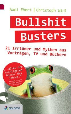 Bullshit Busters von Ebert,  Axel, Wirl,  Christoph