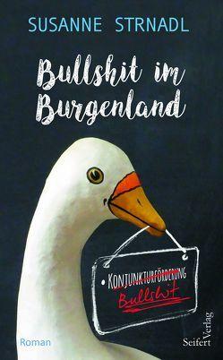 Bullshit im Burgenland von Strnadl,  Susanne