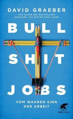 Bullshit Jobs von Graeber,  David, Vogel,  Sebastian