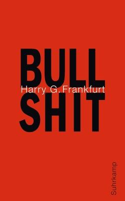 Bullshit von Frankfurt,  Harry G.