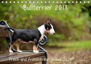 Bullterrier 2018 Frech und fröhlich durch das Jahr (Tischkalender 2018 DIN A5 quer) von Janetzek,  Yvonne