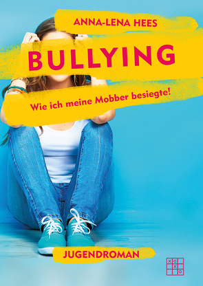 Bullying von Hees,  Anna-Lena
