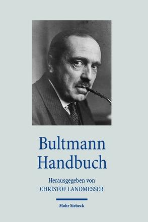 Bultmann Handbuch von Landmesser,  Christof