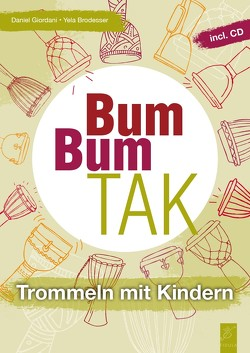Bum Bum Tak von Brodesser,  Yela, Giordani,  Daniel