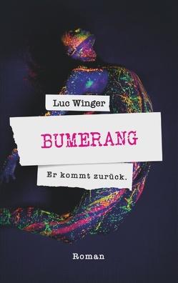 Bumerang von Winger,  Luc