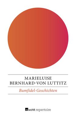 Bumfidel-Geschichten von Bernhard-von Luttitz,  Marieluise, Kohlsaat,  Friedrich