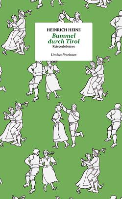 Bummel durch Tirol von Heine,  Heinrich, Schuchter,  Bernd
