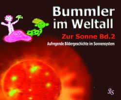 Bummler im Weltall. Band 2 von Stein,  Barbara