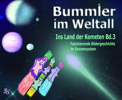 Bummler im Weltall. Band 3 von Stein,  Barbara