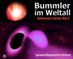 Bummler im Weltall. Band 4 von Stein,  Barbara