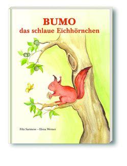 Bumo, das schlaue Eichhörnchen von Elena,  Werner, Sarimese,  Filiz