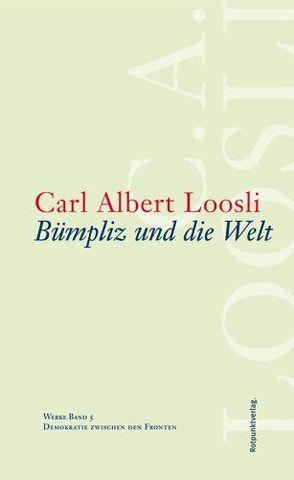 Bümpliz und die Welt von Lerch,  Fredi, Loosli,  Carl Albert, Marti,  Erwin