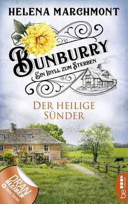 Bunburry – Der heilige Sünder von Marchmont,  Helena, Schilasky,  Sabine