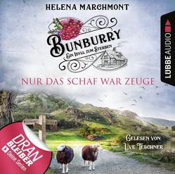 Bunburry – Folge 08: Nur das Schaf war Zeuge von Marchmont,  Helena, Schilasky,  Sabine, Teschner,  Uve