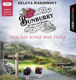 Bunburry – Nur das Schaf war Zeuge von Marchmont,  Helena, Schilasky,  Sabine, Teschner,  Uve