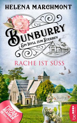 Bunburry – Rache ist süß von Marchmont,  Helena, Schilasky,  Sabine