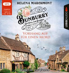 Bunburry – Vorhang auf für einen Mord von Marchmont,  Helena, Schilasky,  Sabine, Teschner,  Uve