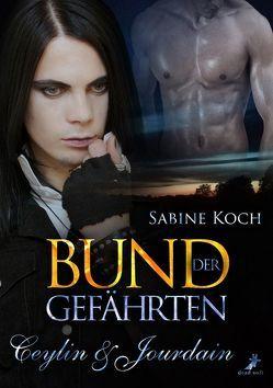 Bund der Gefährten: Ceylin & Jourdain von Koch,  Sabine