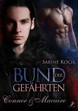 Bund der Gefährten: Conner & Macaire von Koch,  Sabine