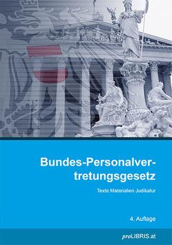 Bundes-Personalvertretungsgesetz von proLIBRIS VerlagsgesmbH