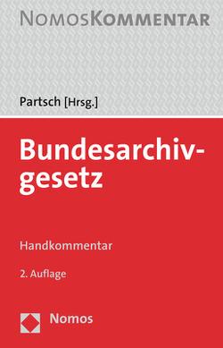 Bundesarchivgesetz von Partsch,  Christoph J.